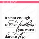 Dare to fly – SIZE 3X2